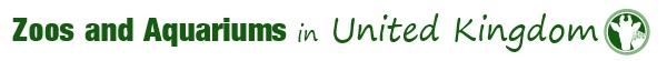 Zoos and Aquariums in United Kingdom